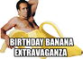 birthday banana extravaganza