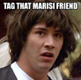 Tag that Marisi Friend
